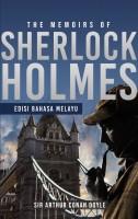 The Memoirs of Sherlock Holmes - Edisi Bahasa Melayu (G 31,M19,)