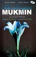 Bimbingan Mukmin ( Ringkasan Ihya' Ulumuddin Karangan Al-Imam Ghazali) #(Z10)