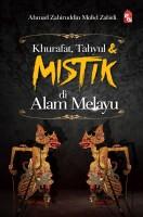 KHURAFAT, TAHYUL & MISTIK DI ALAM MELAYU(L148)