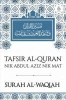 Tafsir Al-Quran Nik Abdul Aziz Nik Mat: Surah Al-Waqiah  (HARD COVER) #(L10)