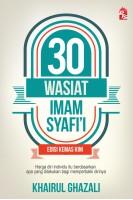 30 Wasiat Imam Syafi'i (Edisi Kemas Kini 2018) (L177,BL177)
