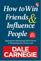 How to Win Friends and Influence People - Edisi Bahasa Melayu (L202,Z30)