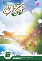 Komik Gaza Mini #6: LAHIRNYA HARAPAN BUAT PALESTIN (L28,BL25)