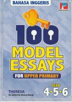 100 Model Essay For Upper Primary (Year 4,5,6) (L59)