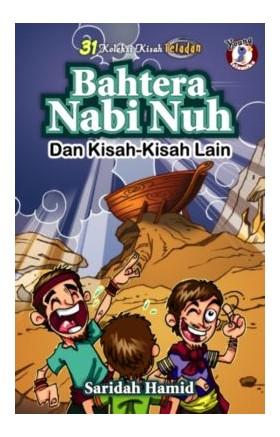 Bahtera Nabi Nuh dan Kisah-kisah Lain