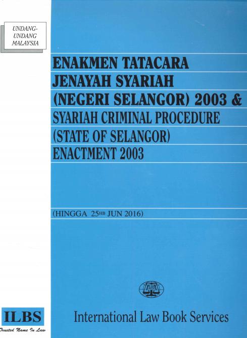 Enakmen Tatacara Jenayah Syariah Negeri Selangor 2003 L130