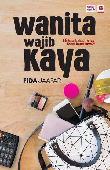 Wanita Wajib Kaya oleh Fida Jaafar