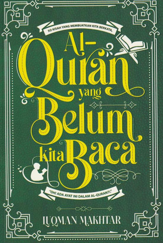 Al-Quran yang Belum Kita Baca (L115)