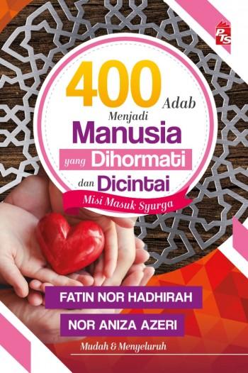 400 Adab Menjadi Manusia yang Dihormati dan Dicintai (L220,G61)