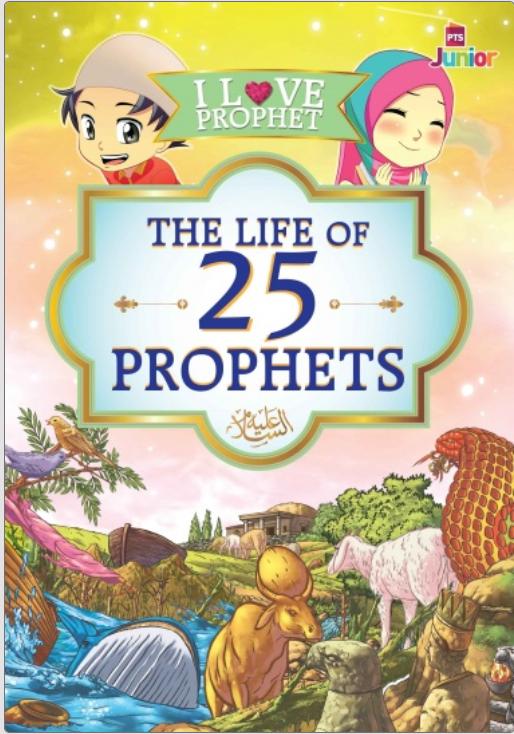 I Love Prophet - The Life of 25 Prophet