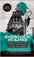 Sherlock Holmes : Perangkap Rumah Kosong, Jurubina dari Norwood & Rahsia Orang Menari (M15,R13)