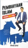 Pembiayaan Islam : Mengapa Wajib Pilih?
