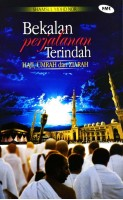 Bekalan Perjalanan Terindah Haji, Umrah Dan Ziarah #