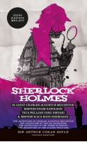 Sherlock Holmes: Si Jahat Charles Augustus Milverton, Misteri Enam Napoleon, Tiga Pelajar Yang Disyaki & Misteri Kaca Mata Keemasan - Edisi Bahasa Melayu