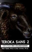 Teroka Sains 2: Fakta Pelik, Unik & Kelakar Haiwan(L23, BL 21, G6)