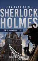 The Memoirs Of Sherlock Holmes - Edisi Bahasa Melayu