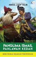 Panglima Ismail Pahlawan Kedah #