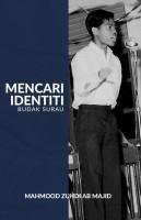 Mencari Identiti: Budak Surau #