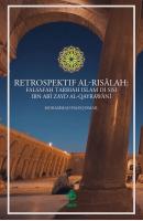 Retrospektif Al-risālah: Falsafah Tarbiah Islam Di Sisi Ibn Abī Zayd Al-qayrawānī  #