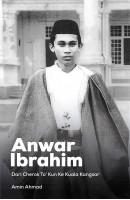 Anwar Ibrahim: Dari Cherok To' Kun Ke Kuala Kangsar #