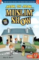 Muslim Show: Jiran, Oh Jiran!