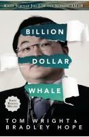Billion Dollar Whale: Kisah Sebenar Jho Low Dan Skandal 1mdb
