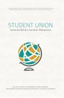 Student Union: Generasi Baharu Gerakan Mahasiswa #