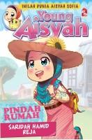 Young Aisyah : Pindah Rumah