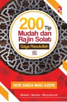 200 Tip Mudah dan Rajin Solat Gaya Rasulullah (L193,Z38,G66)