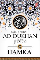 Tafsir Al-azhar: Tafsir Surah Ad-dukhan Dan Juzuk 25