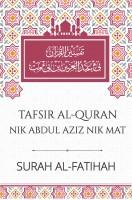 Tafsir Al-Quran Nik Abdul Aziz Nik Mat: Surah Al-Fatihah (HARD COVER) (L63,BL53)