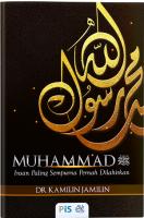 Muhammad Saw: Insan Paling Sempurna Pernah Dilahirkan #