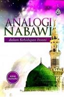Analogi Nabawi Dalam Kehidupan Insani #(L25)