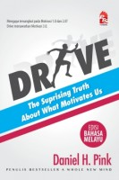 Drive: The Suprising Truth About What Motivate Us - Edisi Bahasa Melayu