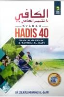 Syarah Hadis 40 Imam Al-nawawi & Tatmim Al-kafi