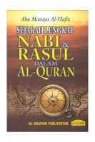 Sejarah Lengkap Nabi & Rasul Dalam Al-quran: Hard Cover