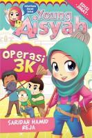 Young Aisyah Siri 8: Operasi 3k