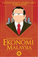 Jangan Selewengkan Ekonomi Malaysia