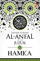 Tafsir Al-azhar: Tafsir Surah Al-anfal Dan Juzuk 9
