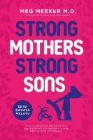 Strong Mothers Strong Sons: Edisi Bahasa Melayu (L164,BL145,G40)