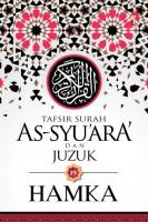 Tafsir Al-azhar: Tafsir Surah As-syu'ara' Dan Juzuk 19