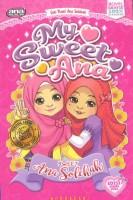 Siri Novel Ana Solehah: My Sweet Ana
