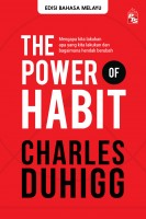 The Power Of Habit: Edisi Bahasa Melayu