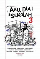Aku, Dia & Sekolah 3 #