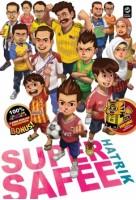Super Safee #5: Hatrik