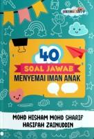 40 Soal Jawab Menyemai Iman Anak #