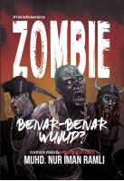 Zombie: Benar-benar Wujud?
