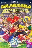 Aku, Kau & Bola: Liga Super