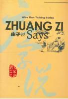 Wise Men Talking Series Zhuang Zi Says  #