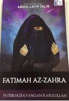 Fatimah Az-zahra: Puteri Kesayangan Rasulullah #